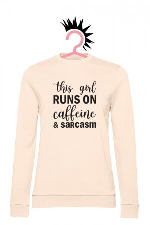 Caffeine and Sarcasm (Woman French Terry Pale Pink)