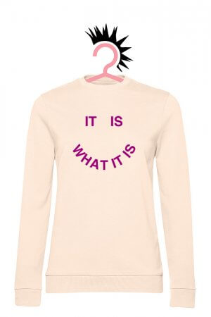 It Is What It Is (Woman French Terry Pale Pink)