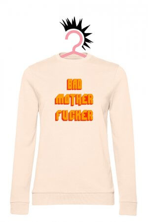 Bad Mother F*cker (Woman French Terry Pale Pink)